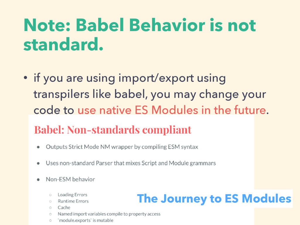 Note: Babel Behavior is not standard. • if you ...