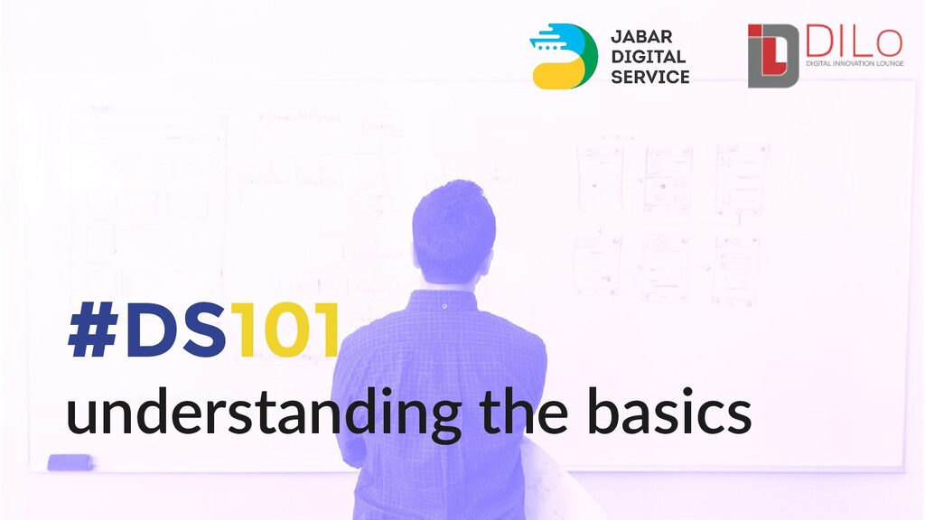 understanding the basics #DS101