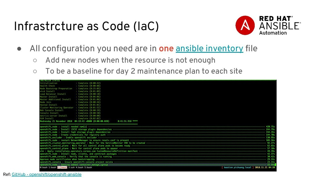 Infrastrcture as Code (IaC) ● All configuration...