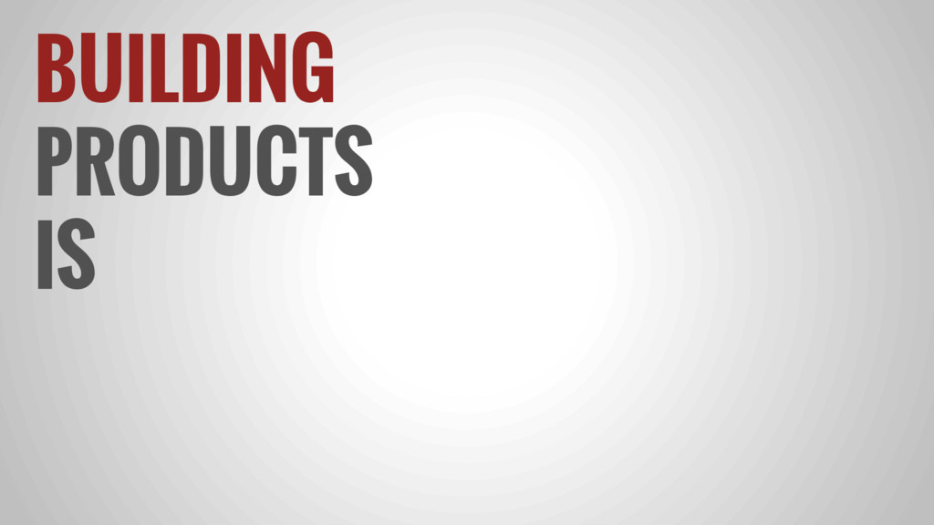 BUILDING PRODUCTS IS