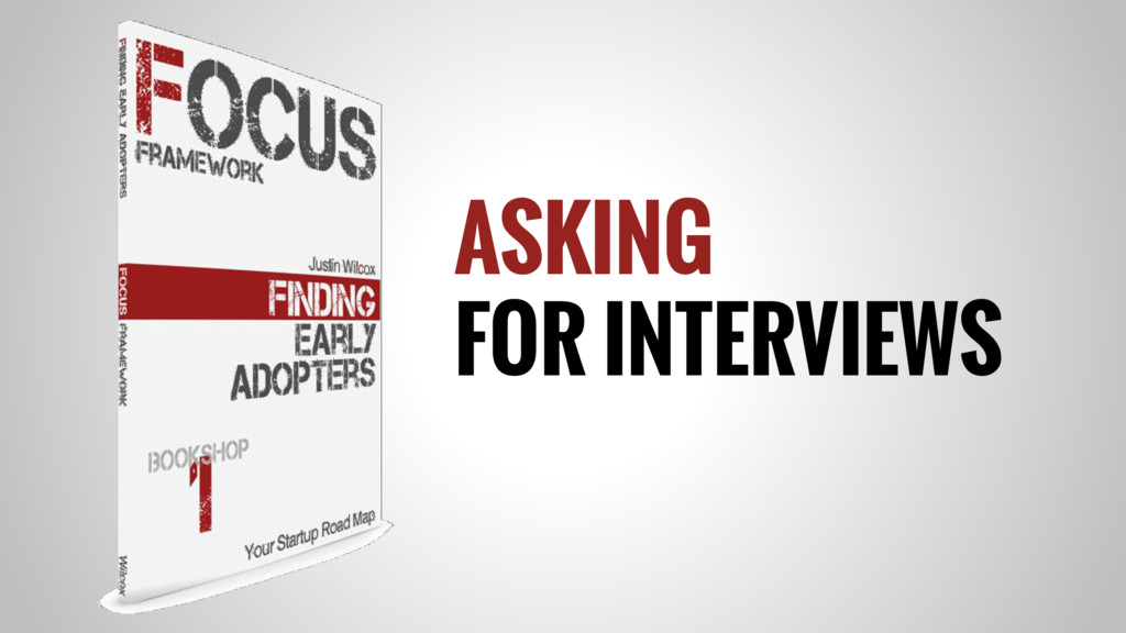 ASKING FOR INTERVIEWS