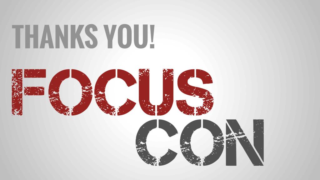 FOCUS Con THANKS YOU!