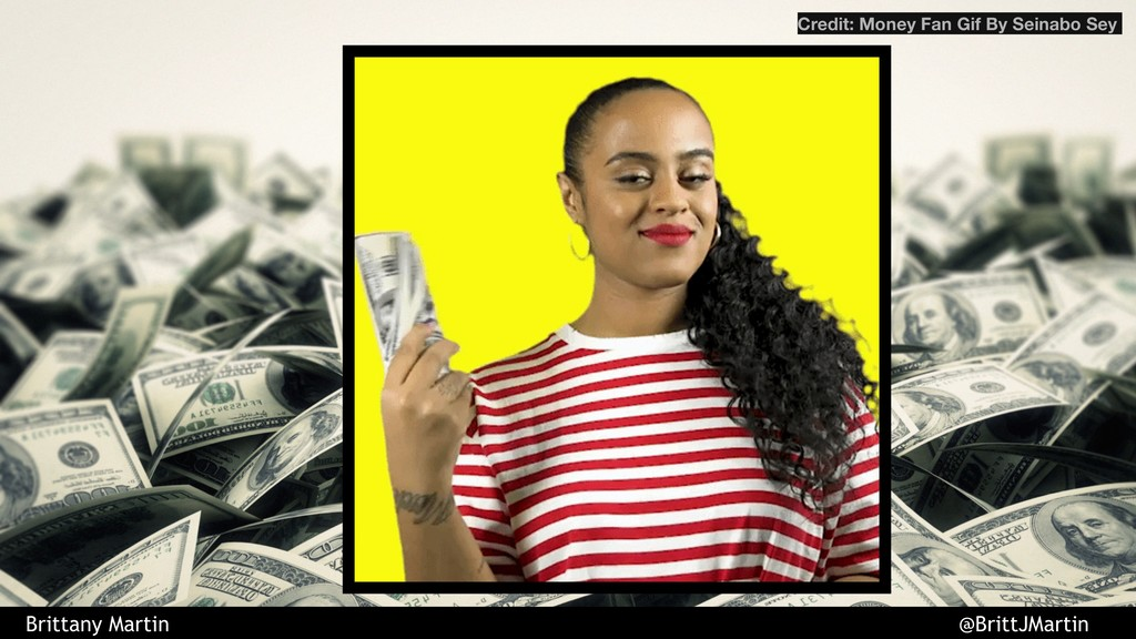Credit: Money Fan Gif By Seinabo Sey Brittany M...