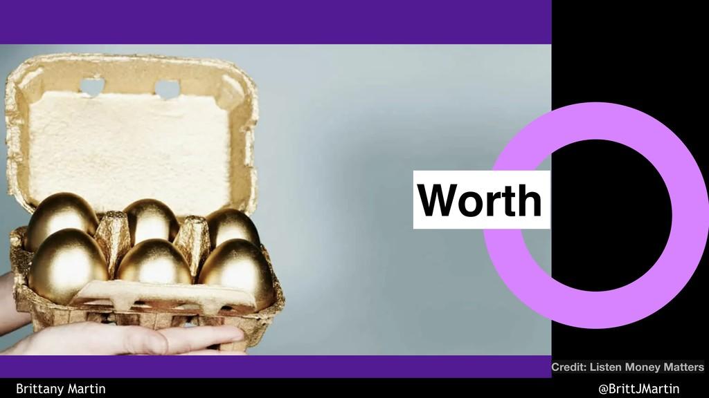 Worth Credit: Listen Money Matters Worth Britta...