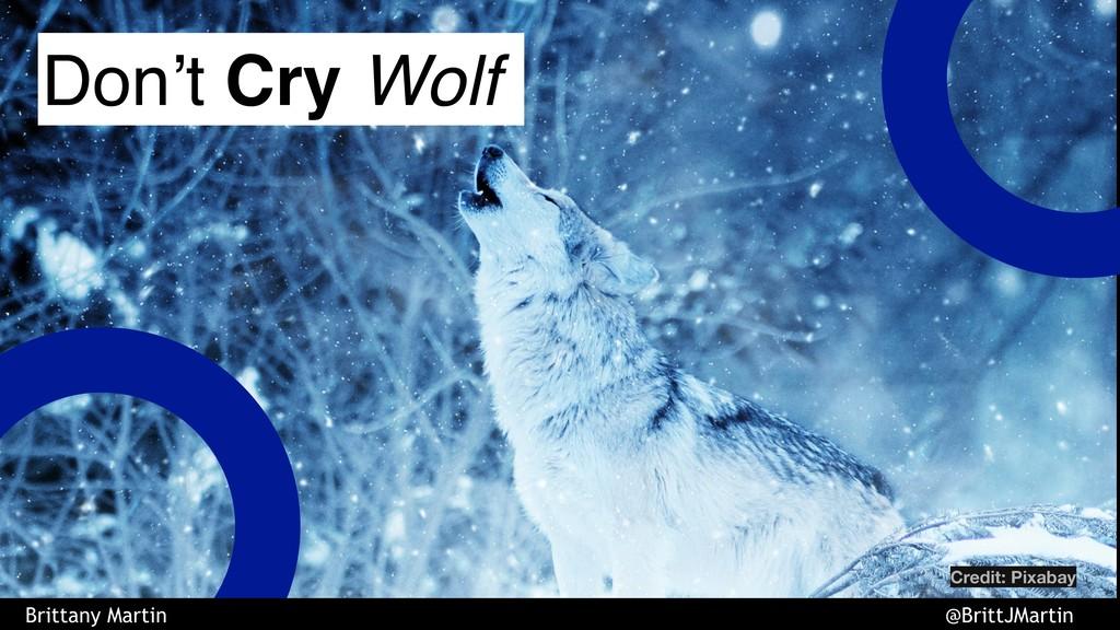 Don't Cry Wolf Brittany Martin @BrittJMartin Cr...