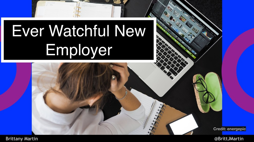 Ever Watchful New Employer Credit: energepic Br...