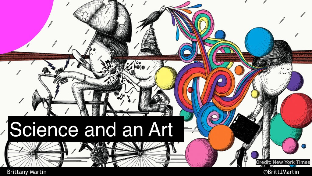 Science and an Art Credit: New York Times Britt...