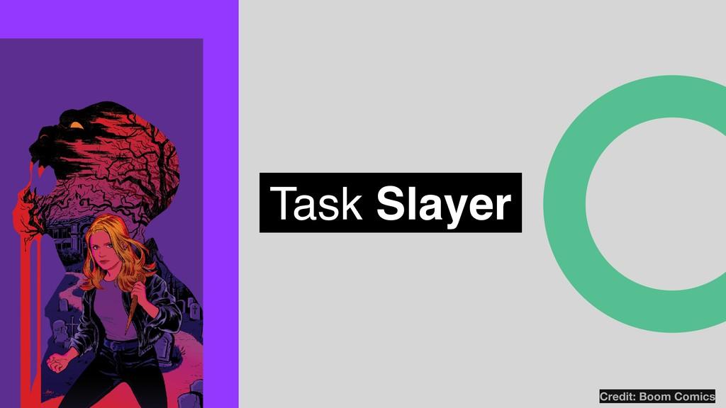 Task Slayer Credit: Boom Comics