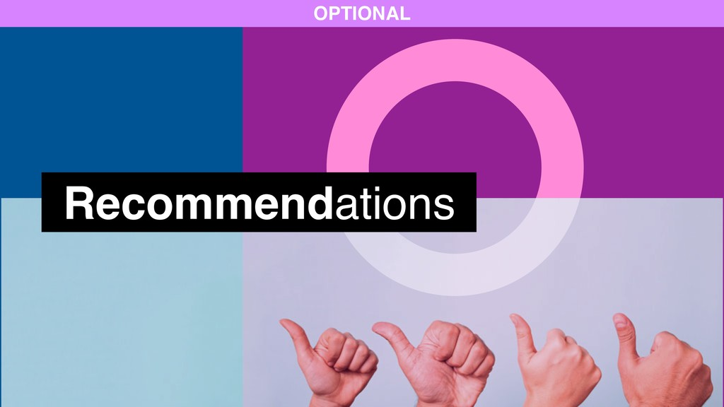 Recommendations OPTIONAL
