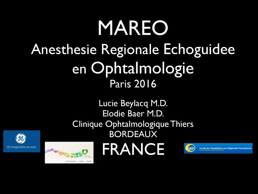 MAREO Anesthesie Regionale Echoguidee en Ophtal...
