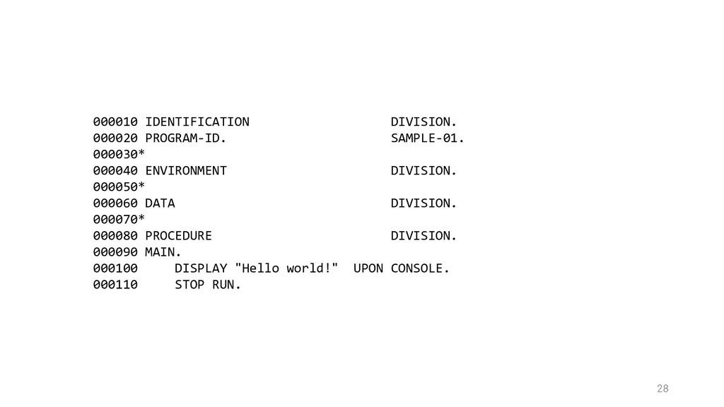 000010 IDENTIFICATION DIVISION. 000020 PROGRAM-...