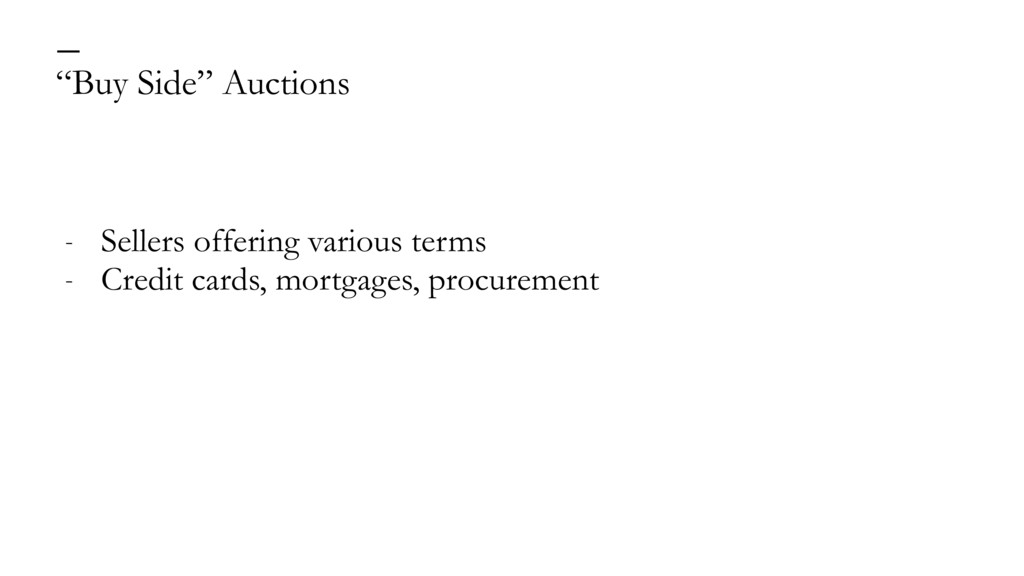 """""""Buy Side"""" Auctions — - Sellers offering variou..."""