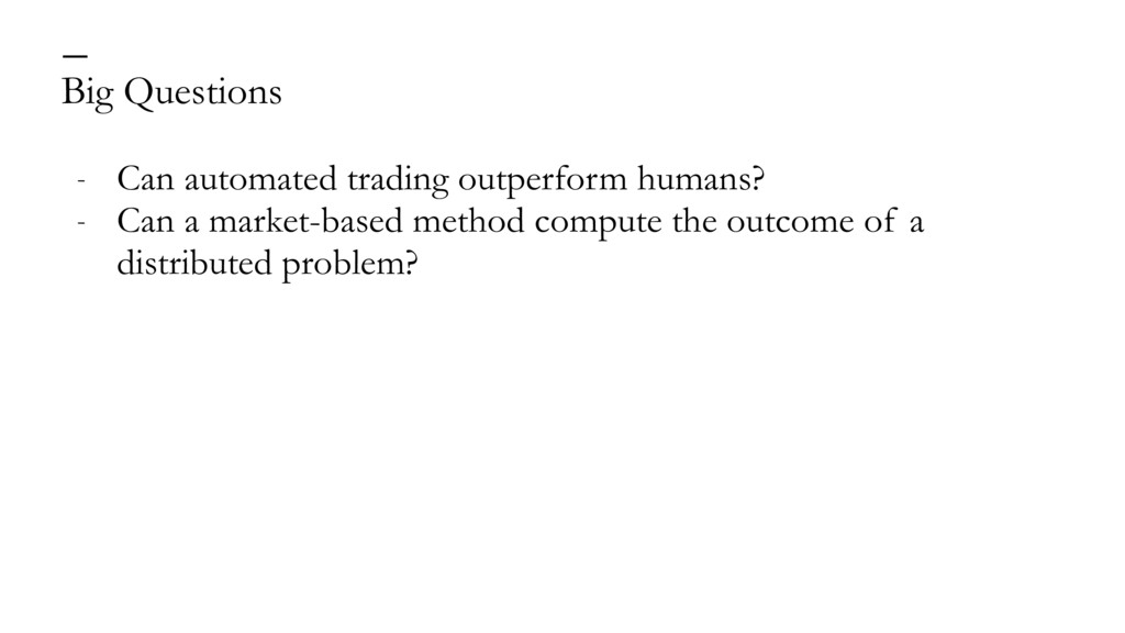Big Questions — - Can automated trading outperf...