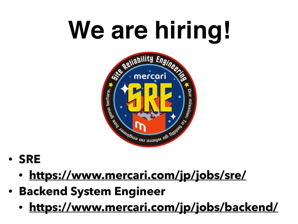 We are hiring! • SRE • https://www.mercari.com/...