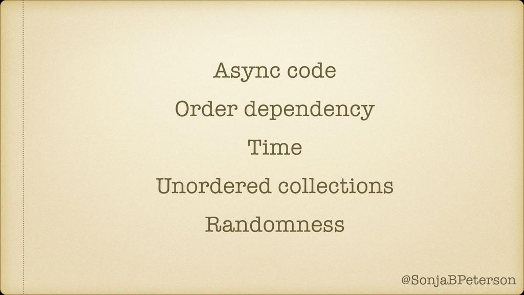 @SonjaBPeterson @SonjaBPeterson Async code Orde...