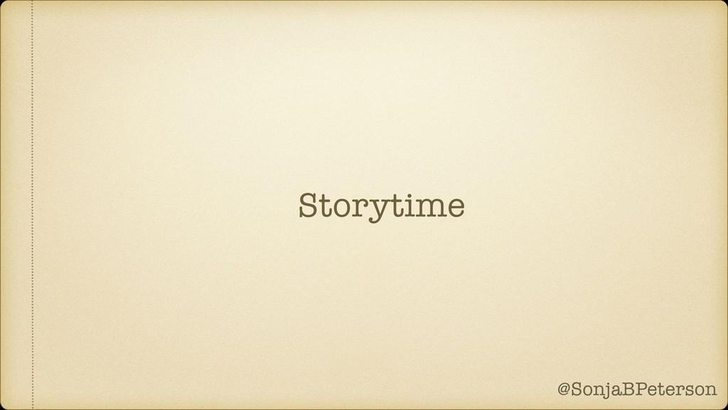 @SonjaBPeterson @SonjaBPeterson Storytime