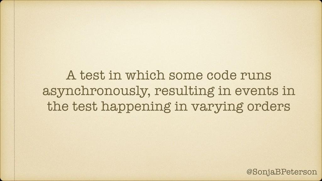 @SonjaBPeterson @SonjaBPeterson A test in which...