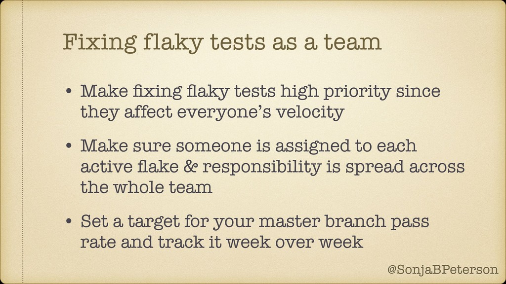 @SonjaBPeterson @SonjaBPeterson Fixing flaky te...