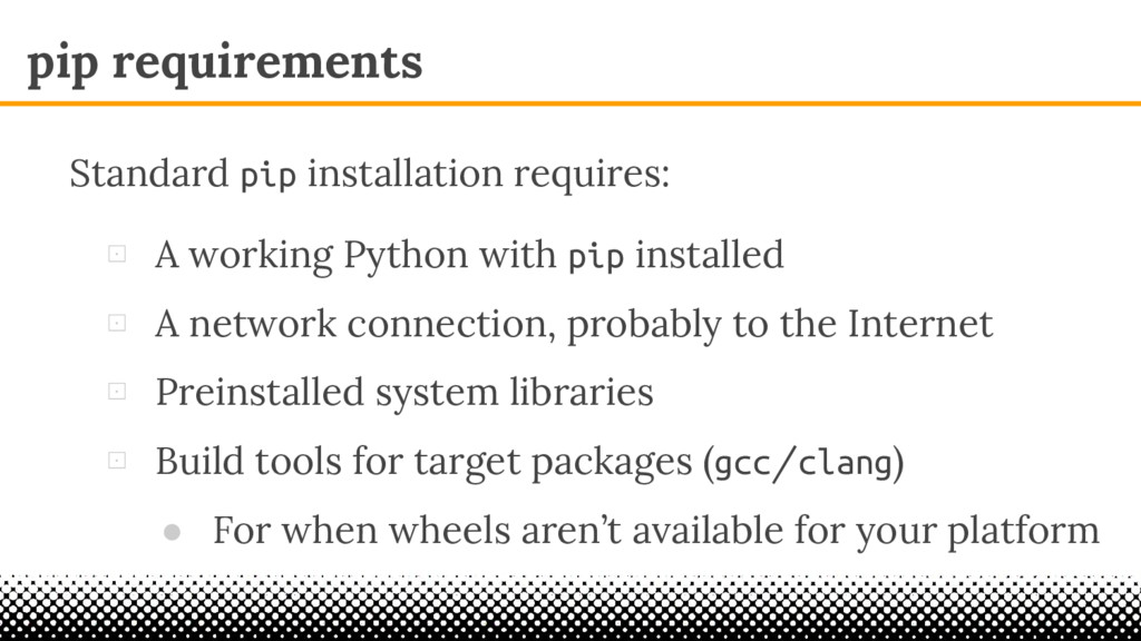 pip requirements ⊡ A working Python with pip in...