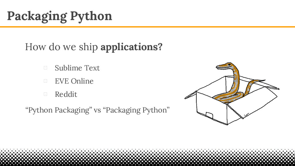 Packaging Python ⊡ Sublime Text ⊡ EVE Online ⊡ ...