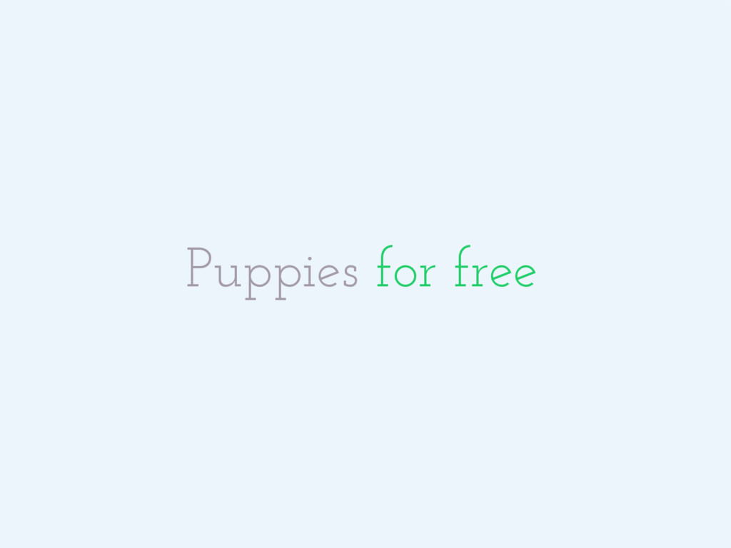 Puppies for free