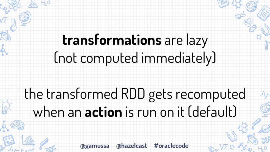 @gamussa @hazelcast #oraclecode transformations...