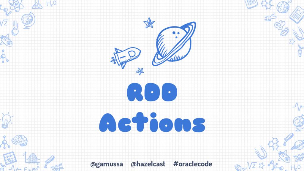 @gamussa @hazelcast #oraclecode RDD Actions