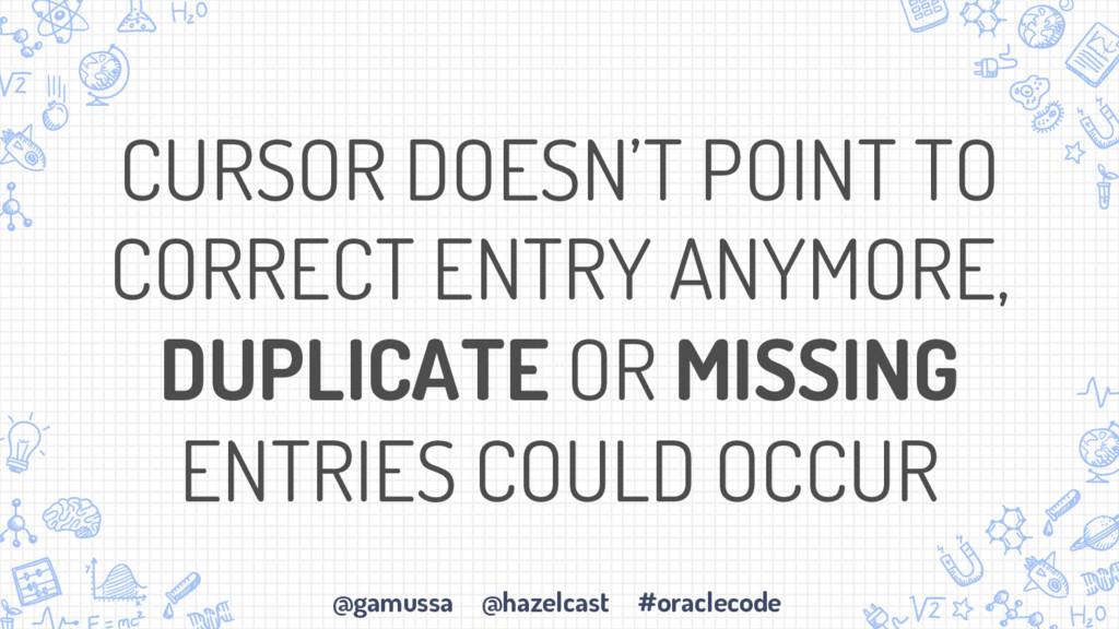 @gamussa @hazelcast #oraclecode CURSOR DOESN'T ...