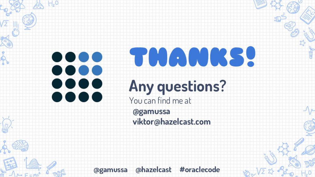 @gamussa @hazelcast #oraclecode THANKS! Any que...