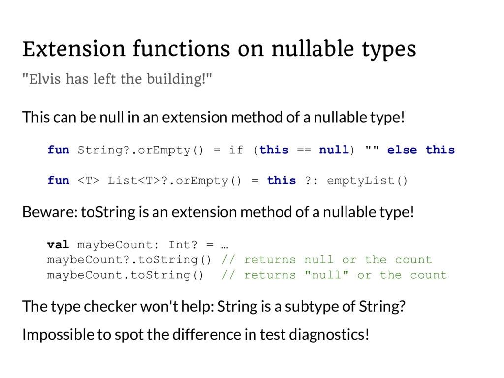 """Extension functions on nullable types """"Elvis ha..."""