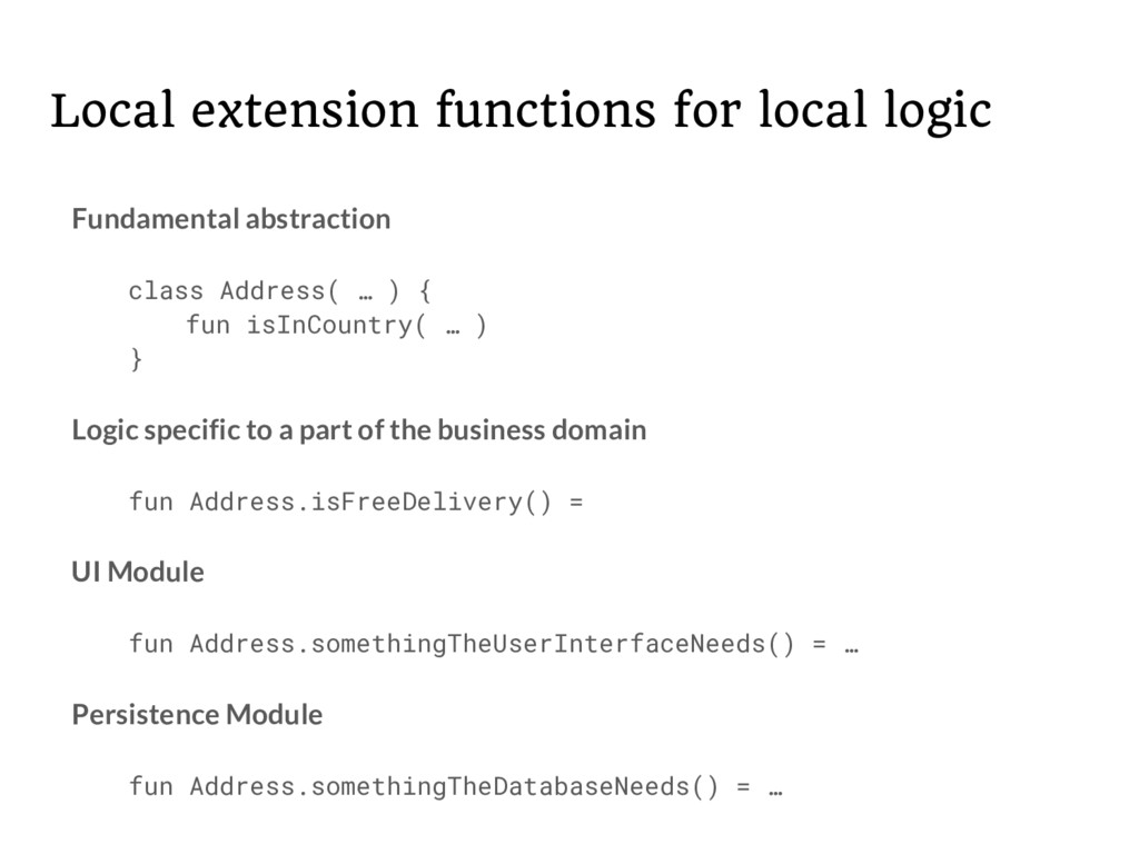 Local extension functions for local logic Funda...