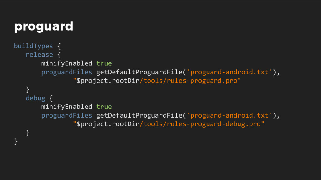 proguard buildTypes { release { minifyEnabled t...