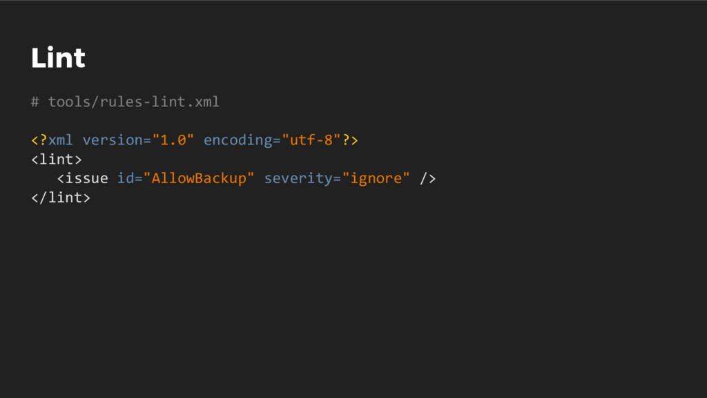 """Lint # tools/rules-lint.xml <?xml version=""""1.0""""..."""