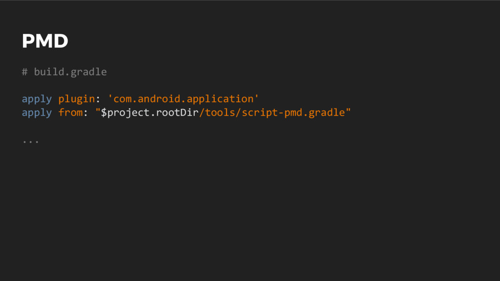 PMD # build.gradle apply plugin: 'com.android.a...