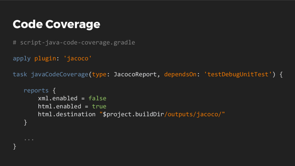 Code Coverage # script-java-code-coverage.gradl...
