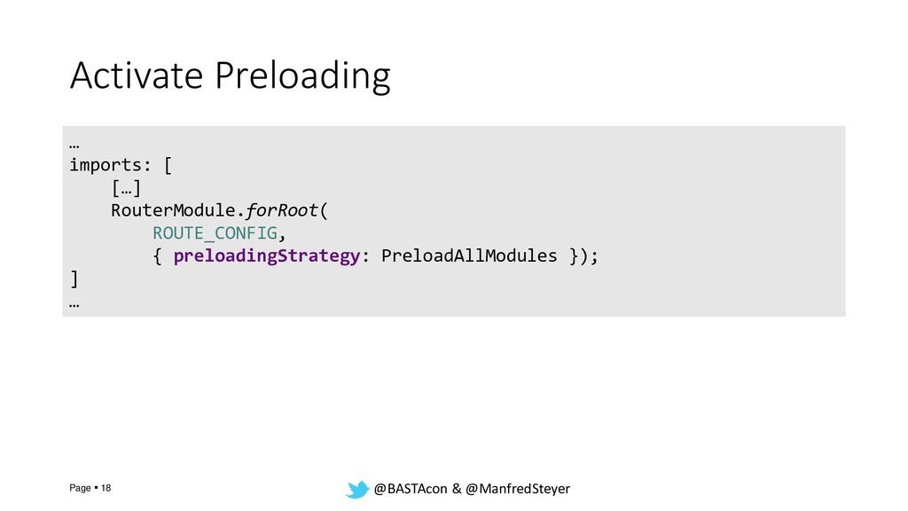 @BASTAcon & @ManfredSteyer Activate Preloading ...