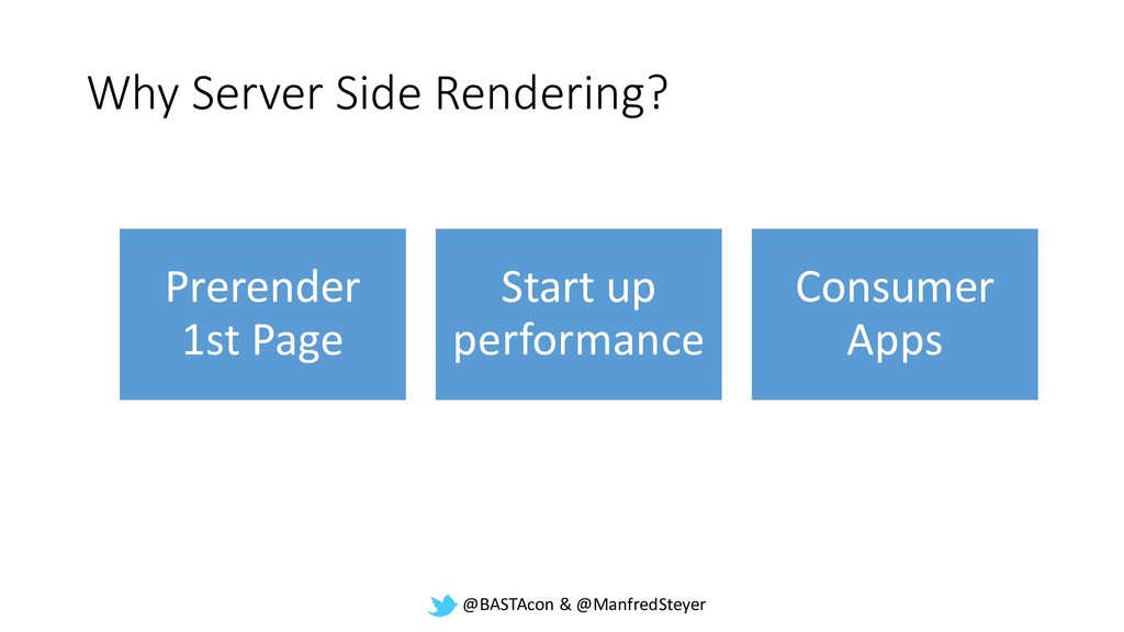 @BASTAcon & @ManfredSteyer Why Server Side Rend...