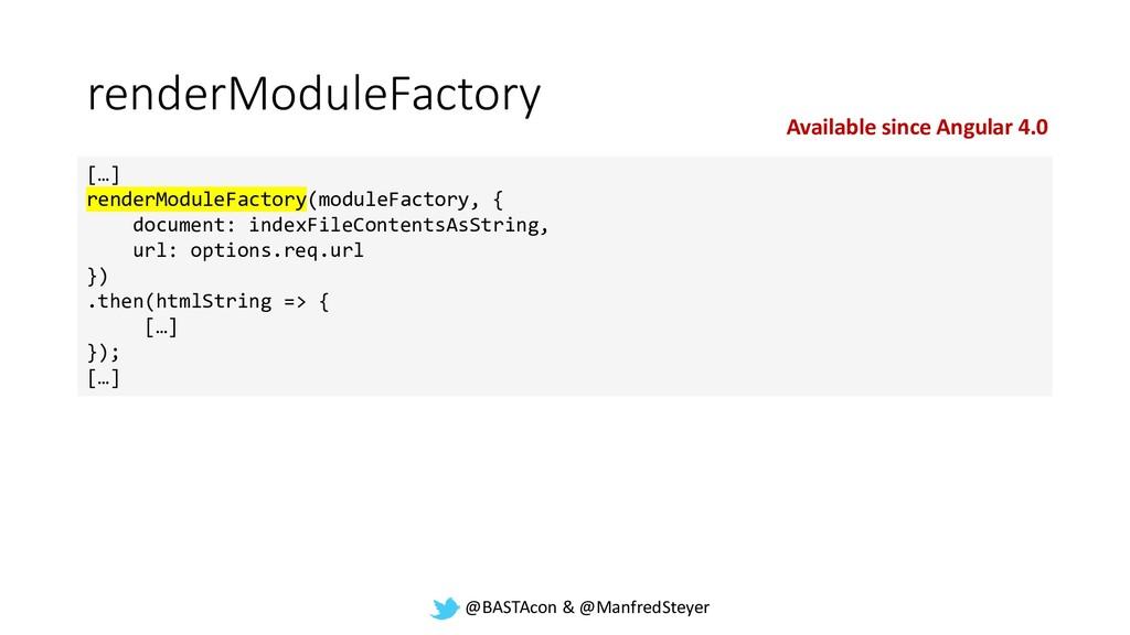 @BASTAcon & @ManfredSteyer renderModuleFactory ...