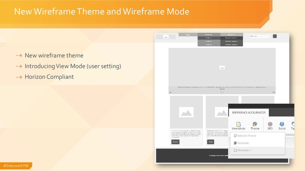 #SitecoreSYM New wireframe theme Introducing Vi...