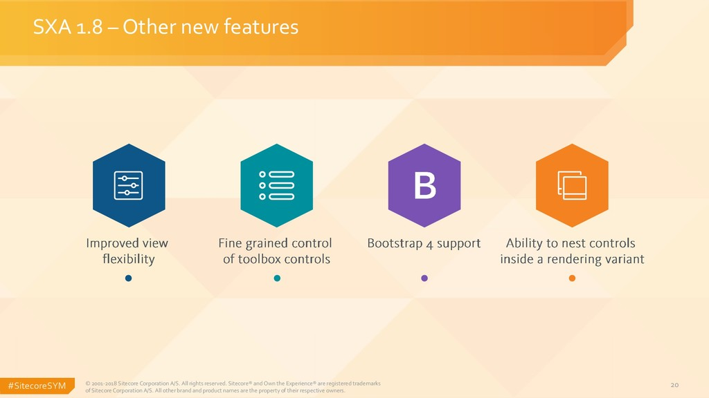 #SitecoreSYM 20 SXA 1.8 – Other new features © ...