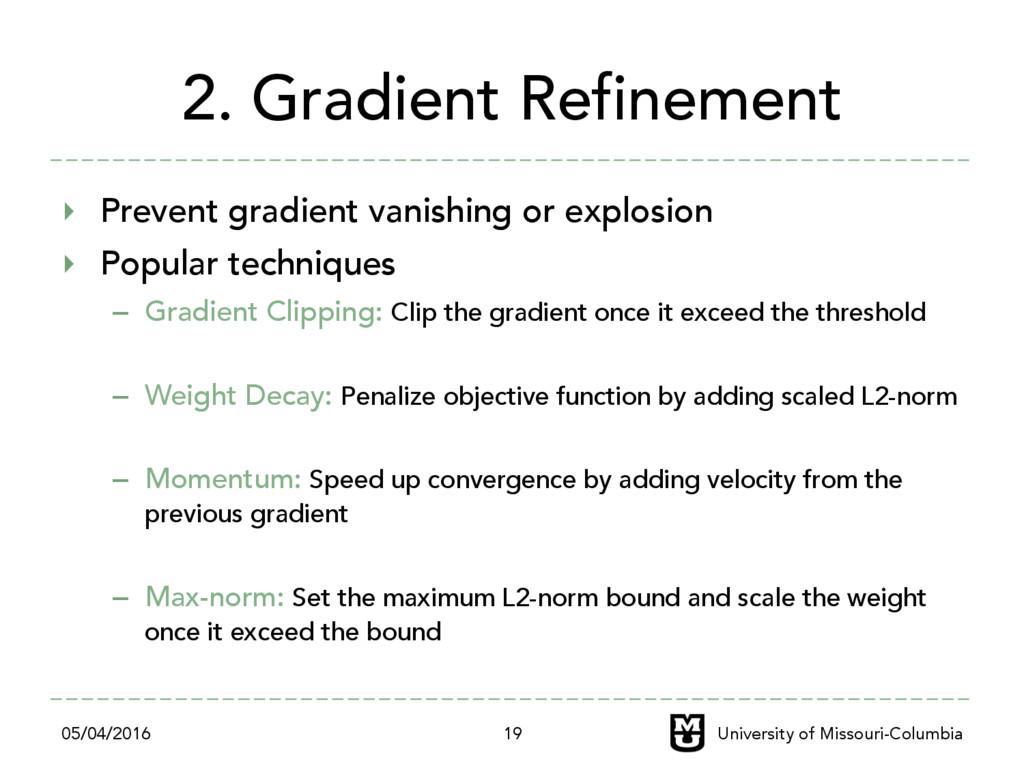 2. Gradient Refinement ‣ Prevent gradient vani...
