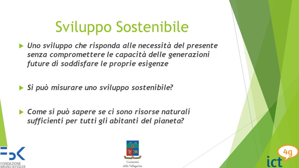 Sviluppo Sostenibile u Uno sviluppo che rispond...