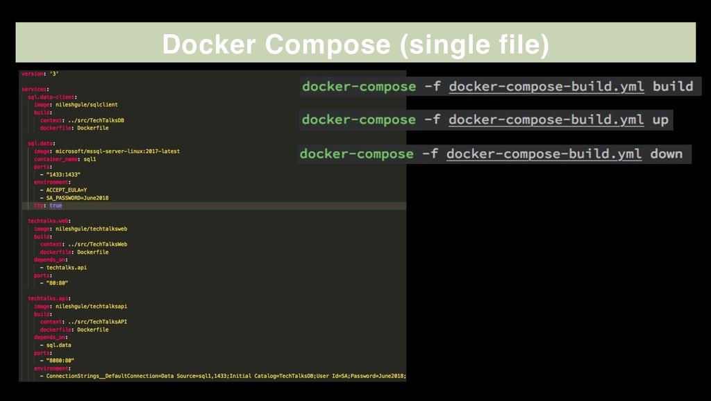 Docker Compose (single file)