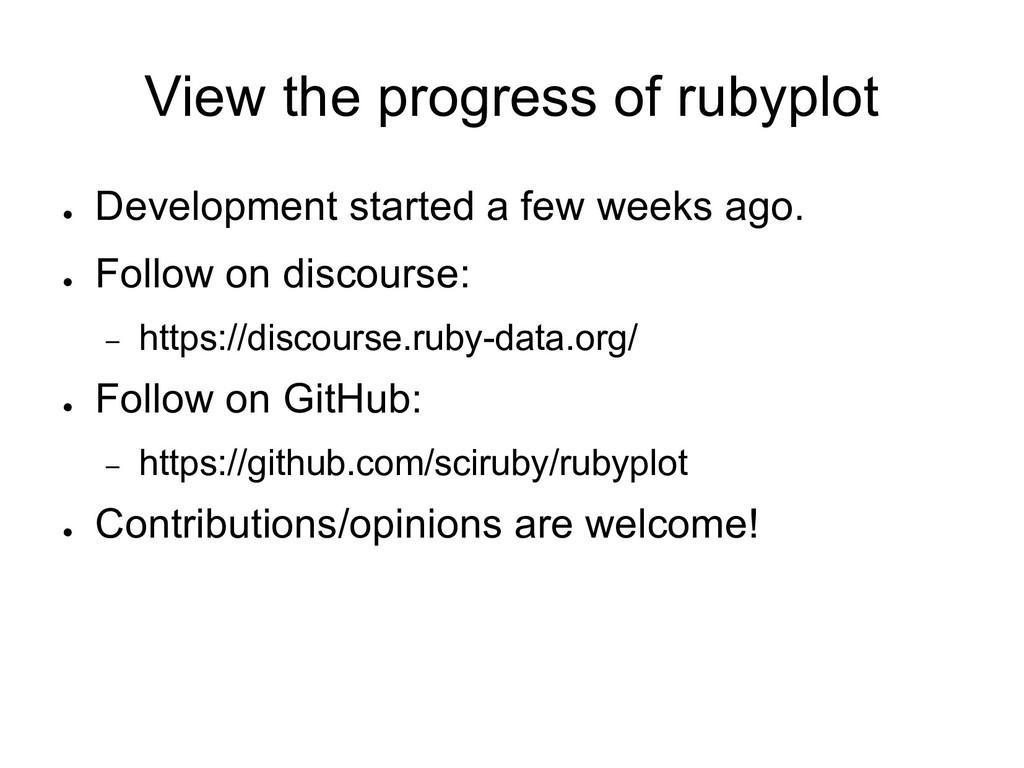 View the progress of rubyplot ● Development sta...