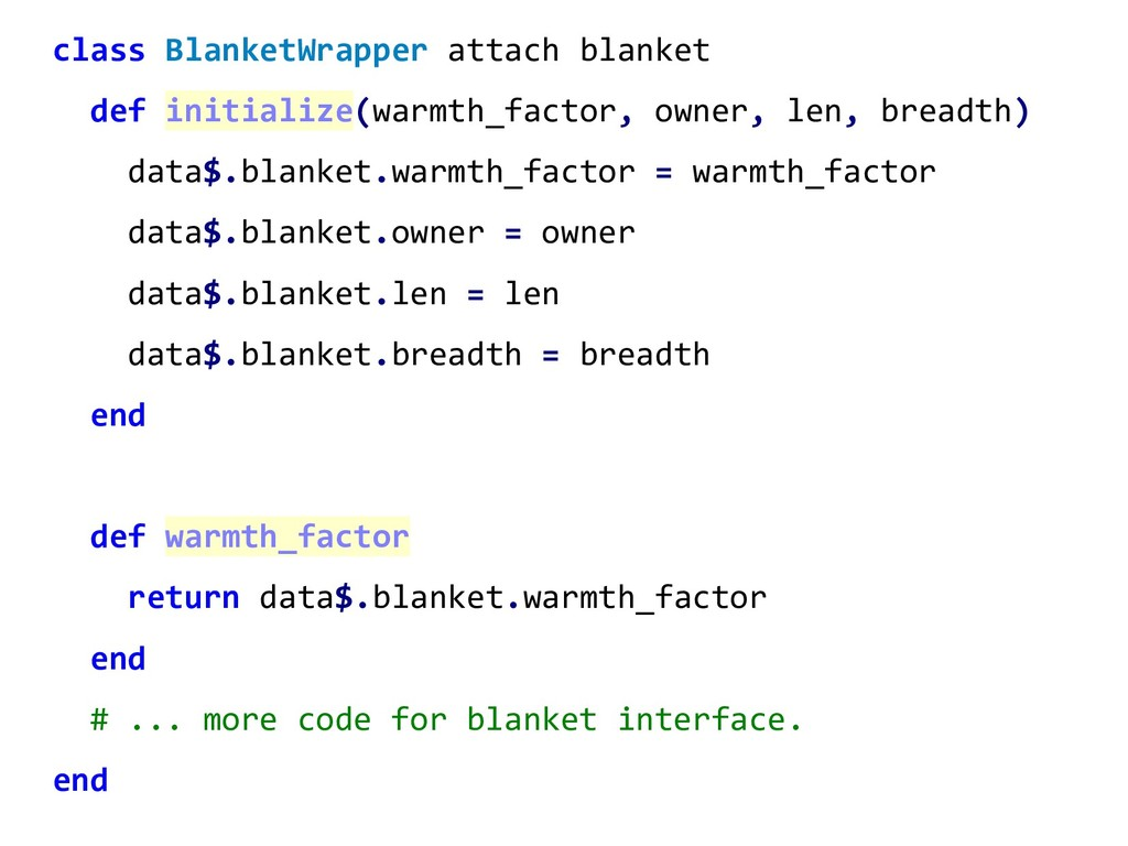 class BlanketWrapper attach blanket def initial...
