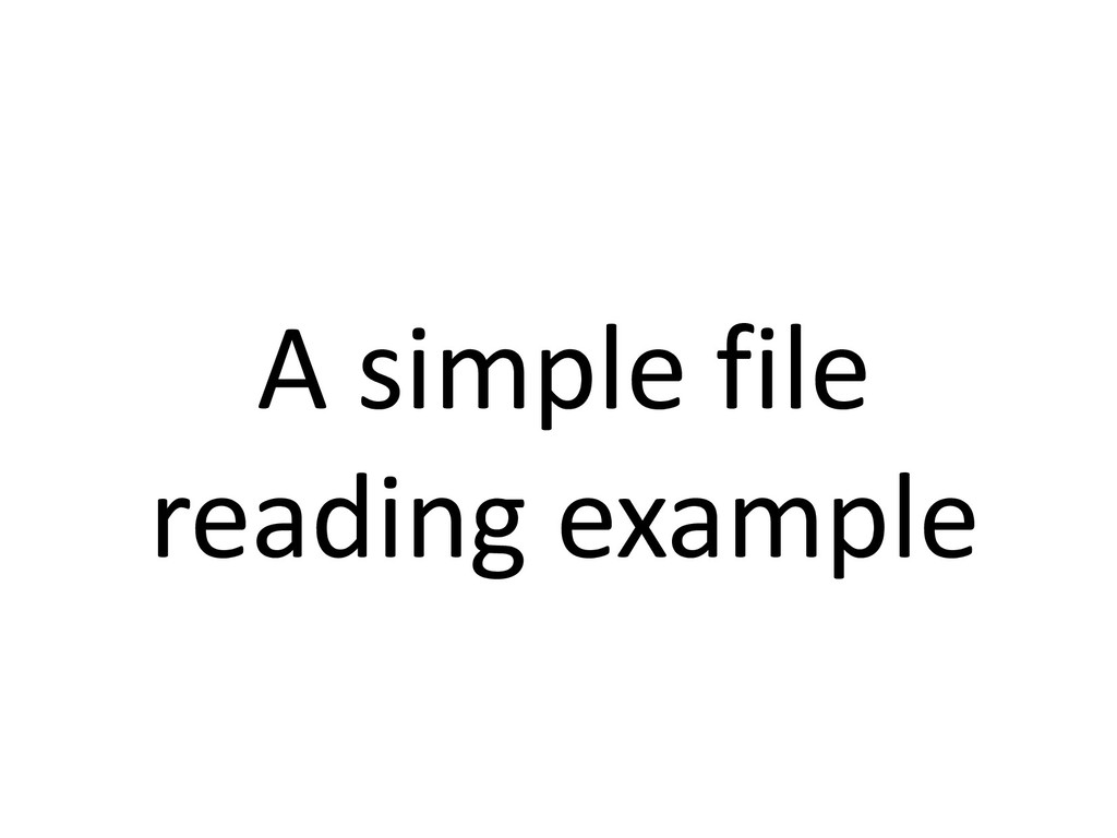A simple file reading example