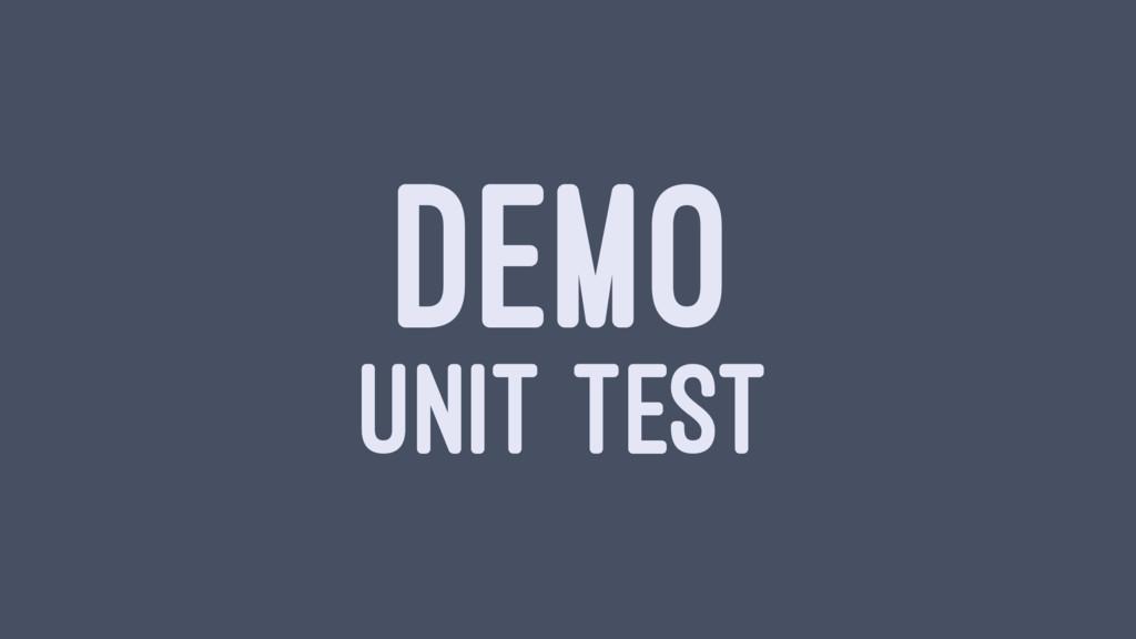 DEMO UNIT TEST