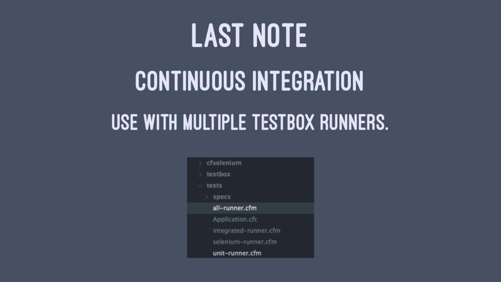 LAST NOTE CONTINUOUS INTEGRATION USE WITH MULTI...