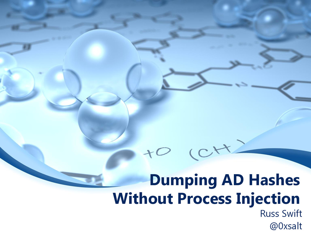Dumping AD Hashes Without Process Injection Rus...