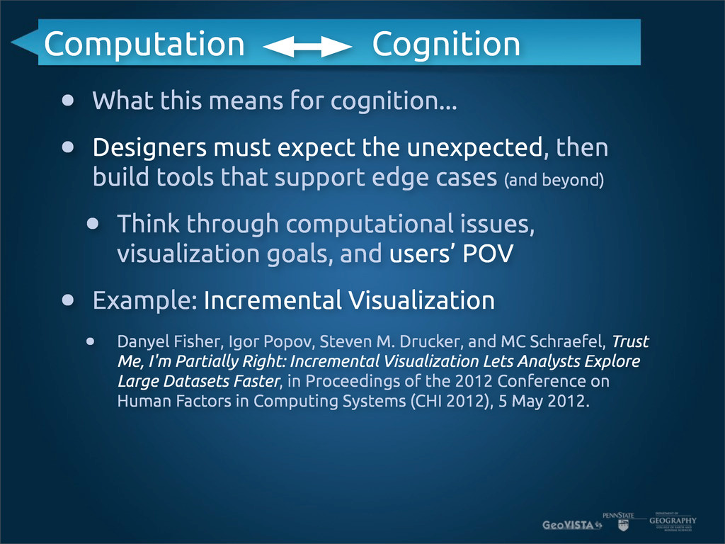 • What this means for cognition... • Designers ...